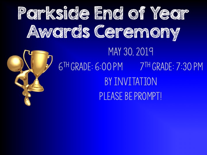 Parkside awards ceremony May 30